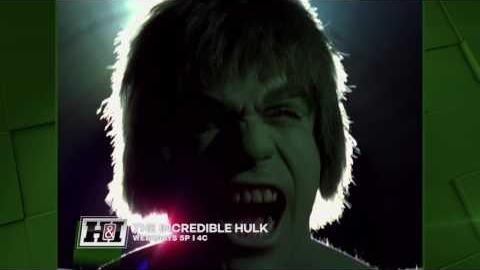 The Incredible Hulk - Weekdays