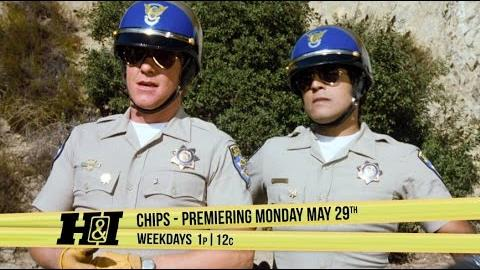 CHiPs - Premiering Monday, May 29